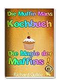 Die Muffin Mans Kochbuch (German Edition)