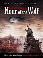 Hour of the Wolf (Steam and Stone Saga)
