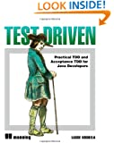 Test Driven: TDD and Acceptance TDD for Java Developers
