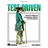 Test Driven: TDD and Acceptance TDD for Java Developersby Lasse Koskela