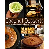 Coconut Desserts - 41 Delicious Dessert Recipes For Coconut Lovers