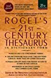 Roget's 21st Century Thesaurus: In Dictionary Form (0385312555) by Kipfer, Barbara Ann