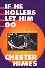 If He Hollers Let Him Go