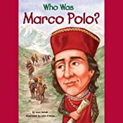 Who Was Marco Polo? | [Joan Holub]