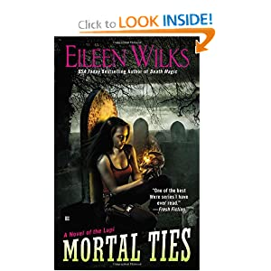 Mortal Ties (World of the Lupi) by Eileen Wilks