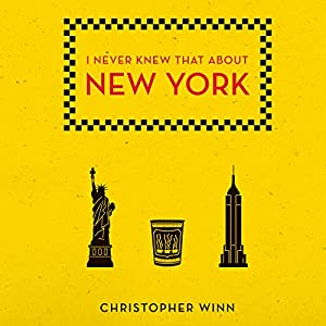 I Never Knew That About New York Audiobook