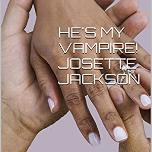 He's My Vampire! Audiobook