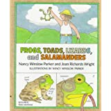 Frogs, Toads, Lizards, and Salamandersby Nancy Winslow Parker
