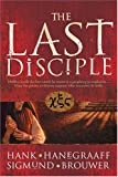 The Last Disciple (0842384383) by Sigmund Brouwer