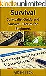 Survival: Survivalist Guide and Survi...