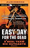 img - for Easy Day for the Dead (Seal Team Six Outcasts) book / textbook / text book
