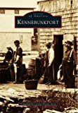 img - for Kennebunkport (Images of America (Arcadia Publishing)) book / textbook / text book