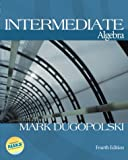 MP: Intermediate Algebra w/ OLC Bind-In Card (0072443936) by Dugopolski, Mark