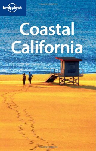 Lonely Planet Coastal California (Regional Travel Guide)