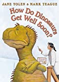 How Do Dinosaurs Get Well Soon? (0007172362) by Jane Yolen