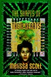 The Shapes of their Hearts (031287247X) by Scott, Melissa
