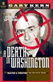 A Death in Washington: Walter G. Krivitsky and the Stalin Terror (1929631146) by Gary Kern