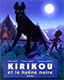 echange, troc Michel Ocelot, Philippe Andrieu - Kirikou et la Hyène noire
