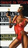 Princesse vaudou par Brice