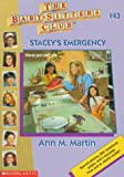 Stacey's Emergency (Baby-Sitters Club: Collector's Edition) (0590742434) by Martin, Ann M.