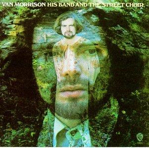 Van Morrison - His Band And The Street Choir - Zortam Music