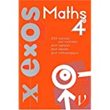 maths 4e: 255 exercices (x-exos)