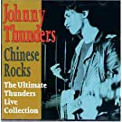 Chinese Rocks - The Ultimate Thunders Live Collection