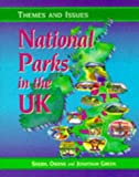National Parks in the U.K. (Themes & Issues) (0748728791) by Owens, Sheryl