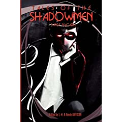 Tales of the Shadowmen 3: Danse Macabre by Jean-Marc Lofficier, Randy Lofficier, Matthew Baugh and Paul Di Filippo
