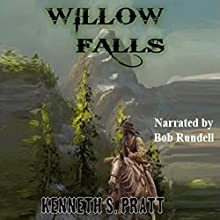 Willow Falls: The Bannister Series #1 Audiobook by Kenneth S. Pratt Narrated by Bob Rundell