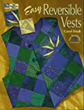 Easy Reversible Vests (1564770923) by Carol Doak