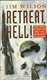 Retreat, Hell!: The Epic Story of the 1st Marines in Korea