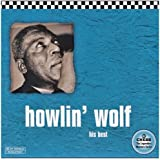 Howlin' Wolf: His Best (Chess 50th Anniversary Collection)