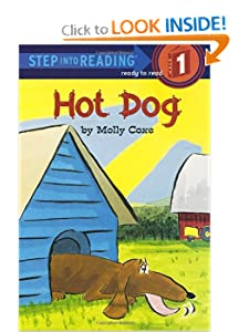 Hot Dog (Step-Into-Reading, Step 1) by Molly Coxe
