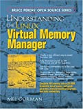 Understanding the Linux Virtual Memory Manager