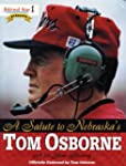 A Salute to Nebraska's Tom Osborne