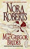 Nora Roberts The MacGregor Brides (Macgregors)