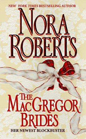 Macgregor Brides (Macgregors), NORA ROBERTS