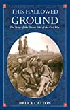 img - for This Hallowed Ground: A History of the Civil War (Vintage Civil War Library) book / textbook / text book