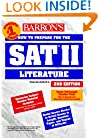 How to Prepare for the SAT II Literature (Barron's SAT Subject Test Literature)