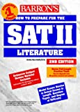 img - for How to Prepare for the SAT II Literature (Barron's SAT Subject Test Literature) book / textbook / text book