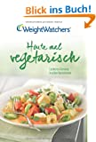 Heute mal Vegetarisch - Weight Watchers Deutschland