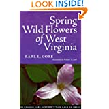 SPRING WILDFLOWERS OF WEST VIRGINIA