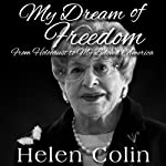 My Dream of Freedom | Helen Colin