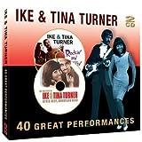 echange, troc Ike Turner & Tina Turner - 40 Great Performances