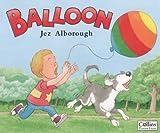 Balloon (0006646247) by Alborough, Jez