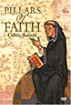 Pillars of Faith - Celtic Saints