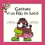 echange, troc Jo Hoestlandt - Gaspard et les fées du logis