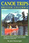 Canoe Trips British Columbia: Essenti...