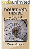 Doubt and Desire: A Novel of Romantic Suspense